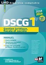 Download this eBook DSCG 1 Gestion juridique fiscale et sociale manuel - Millésime 2018-2019 - 11e édition