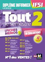 Download this eBook Tout le semestre 2 en fiches mémos - Diplôme infirmier - DEI IFSI- 4è ed - Révision et entrainement