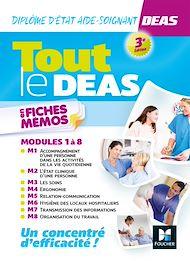 Téléchargez le livre :  Tout le DEAS en fiches mémos - IFAS - Diplôme Etat Aide-soignant - 3e éd - Révision