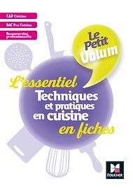 Téléchargez le livre :  Le Petit Volum' - Techniques et pratiques en cuisine - L'essentiel en fiches - Révision entrai - PDF