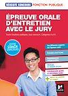 Télécharger le livre :  Réussite Concours - Épreuve orale d'entretien avec le jury - Toutes fonct publiq, cat A et B - Epub