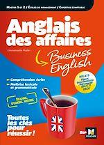 Download this eBook Anglais des affaires - Licence, master, école de management, DSCG, BULATS