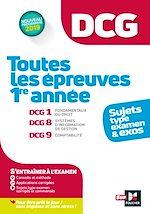 Download this eBook DCG : Toutes les épreuves de 1ère année du DCG 1, 8, 9 - sujets et exos