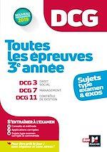 Download this eBook DCG : Toutes les épreuves de  3è année du DCG 3, 7, 11 - sujets et exos