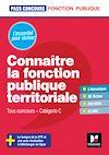 Télécharger le livre :  Pass'Concours - Connaître la Fonction publique territoriale - Cat. C - Entrainement et révision