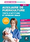 Télécharger le livre :  Réussite Concours - Auxiliaire de Puériculture - Tests d'aptitude/épreuve orale 2019 - Préparation