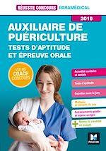 Téléchargez le livre :  Réussite Concours - Auxiliaire de Puériculture - Tests d'aptitude/épreuve orale 2019 - Préparation