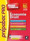 Télécharger le livre :  PrepabacPro - Reussir l'épreuve - Economie-Droit - Révision et entraînement