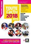 Télécharger le livre :  Toute l'actu 2018 - Concours & examens - Sujets et chiffres clefs de l'actualité 2019