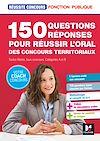 Télécharger le livre :  Réussite Concours - 150 questions/reponses pour réussir l'oral des concours territoriaux