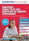 Télécharger le livre :  Réussite Concours - Greffier/Directeur des services de greffe judiciaires - Préparation complète