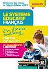 Télécharger le livre :  Concours enseignement - Le système éducatif français en fiches mémos - 2019-2020 - Révision