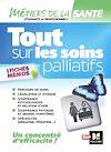 Télécharger le livre :  Tout sur les soins palliatifs - INFIRMIER - IFSI - DEI - Révision