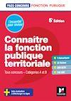 Télécharger le livre :  Pass'Concours - Connaître la Fonction publique territoriale cat. A et B - Révision et entrainement