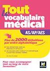 Télécharger le livre :  Métiers de la santé - Guide AS/AP/AES - Vocabulaire médical