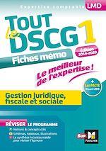 Download this eBook Tout le DSCG 1 - Gestion juridique fiscale et sociale - 3e édition - Révision