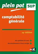 Téléchargez le livre :  Comptabilité générale 14e édition - Plein Pot - N°29