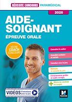 Téléchargez le livre :  Réussite Concours - Aide-Soignant - Epreuve orale - 2020 - Préparation complète