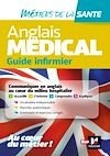 Télécharger le livre :  Anglais médical - guide infirmier