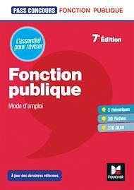 Téléchargez le livre :  Pass'Concours - Fonction publique Mode d'emploi - 7e édition - Révision et entrainement