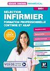 Télécharger le livre :  Réussite Concours - Sélection Infirmier - Formation professionnelle continue et AS/AP