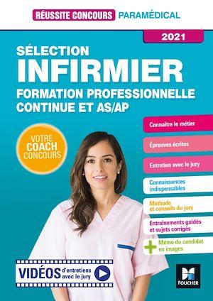 Téléchargez le livre :  Réussite Concours - Sélection Infirmier - Formation professionnelle continue et AS/AP