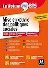 Télécharger le livre :  Le Volum' BTS - Mise en oeuvre des politiques sociales - Révision