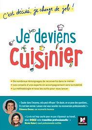 Téléchargez le livre :  Je deviens cuisinier! C'est décidé, je change de job!