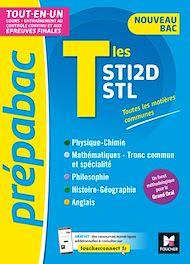 Téléchargez le livre :  PREPABAC - Terminales STI2D/STL - Nouveau bac - Contôle continu et épreuves finales - Révision