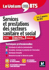 Téléchargez le livre :  Le Volum' BTS - Services et prestations des secteurs sanitaire et social SP3S -Révision entraînement