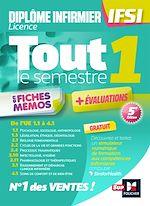 Téléchargez le livre :  Tout le semestre 1 en fiches mémos - DEI IFSI - Révision et entrainement