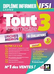 Téléchargez le livre :  Tout le semestre 3 en fiches mémos - DEI IFSI - Révision et entrainement