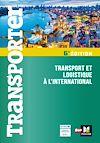 Télécharger le livre :  Transporter - Transport et logistique à l'international - 2ème édition