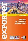 Télécharger le livre :  Exporter - Pratique du commerce international - 27e édition