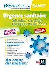 Télécharger le livre :  Métiers de la santé - Urgence sanitaire, situation sanitaire exceptionnelle (SSE)