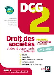 Téléchargez le livre :  DCG 2 - Droit des sociétés et autres groupements d'affaires - Manuel et applications