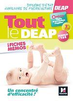 Téléchargez le livre :  Tout le DEAP en fiches mémos - Diplôme d'État Auxiliaire de puériculture  - 3e ed.- Révision