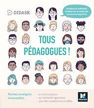 Téléchargez le livre :  Tous pédagogues ! Former, enseigner, transmettre