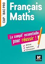 Téléchargez le livre :  Français-Maths, la compil essentielle pour réussir