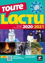 Téléchargez le livre :  Toute l'actu 2020 - Sujets et chiffres clefs de l'actualité - 2021 mois par mois