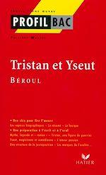 Téléchargez le livre :  Profil - Béroul : Tristan et Yseut