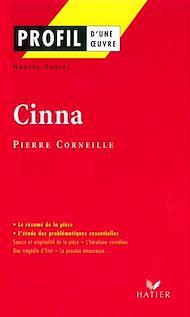 Téléchargez le livre :  Profil - Corneille (Pierre) : Cinna