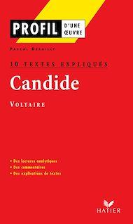 Téléchargez le livre :  Profil - Voltaire : Candide : 10 textes expliqués