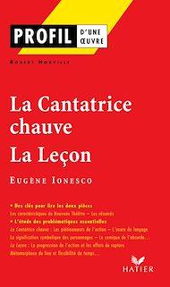 Téléchargez le livre :  Profil - Ionesco (Eugène) : La Cantatrice chauve - La Leçon