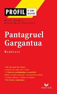 Téléchargez le livre :  Profil - Rabelais (François) : Pantagruel, Gargantua