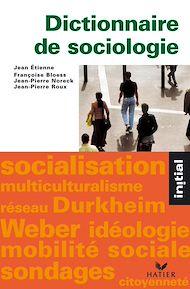 Téléchargez le livre :  Initial - Dictionnaire de sociologie