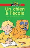 Télécharger le livre :  Un chien à l'école