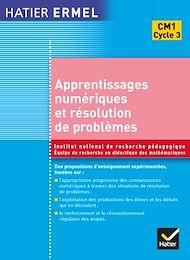 Téléchargez le livre :  Ermel - Apprentissages numériques et résolution de problèmes CM1