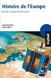 Télécharger le livre :  Initial - Histoire de l'Europe du XIXe au début du XXIe siècle