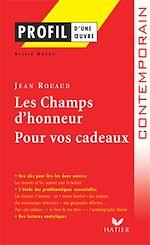 Download this eBook Profil - Rouaud (Jean) : Les Champs d'Honneur, Pour vos cadeaux